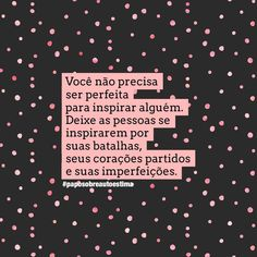 @futilidades • Fotos e vídeos do Instagram Happy Day, Girl Power, Texts, Self, Inspirational Quotes, Thoughts, Sayings, Words, Instagram Fashion