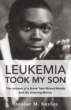 Leukemia Took My Son