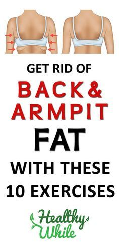 Get Rid of Back and Armpit Fat in 20 Minutes | Healthy While