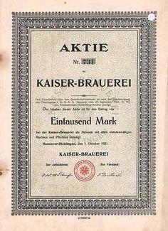 Kaiser-Brauerei Aktie 1.000 Mark 1.10.1921 (Auflage 300, R 10).