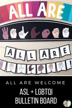 """This is a great bulletin board display for your welcoming, inclusive classroom! This bulletin board includes ASL clip art to spell out the phrase """"Welcome"""", as well as a rainbow banner to show support to your LGTBQI students. You can increase how warm and welcoming your classroom is with this bulletin board set! Welcome Sign Classroom, Welcome Bulletin Boards, College Bulletin Boards, Asl Sign Language, American Sign Language, Multicultural Bulletin Board, Teaching Posters, Education Posters, Fun Classroom Activities"""