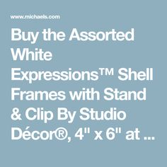 """Buy the Assorted White Expressions™ Shell Frames with Stand & Clip By Studio Décor®, 4"""" x 6"""" at Michaels.com. Relive a fun moment with this picture frame by Studio Décor. Shell Frame, Guest Bath, Picture Frames, In This Moment, Studio, Fun, Stuff To Buy, Portrait Frames, Picture Frame"""