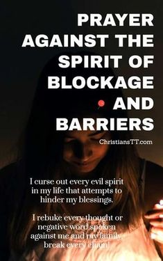 Father, I pray against every spirit of blockage and barriers. Break any barrier that blocks me from being close to You. Remove it Lord! Prayer Times, Prayer Scriptures, Bible Prayers, Faith Prayer, God Prayer, Power Of Prayer, Prayer Quotes, Bible Quotes, Catholic Prayers
