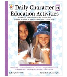 Grades 4-5. Guide students from young learners to more effective citizens with Daily Character Education Activities for students in grades 4 to 5. Each character trait chapter contains daily lessons, literature selections, skits and role plays, discussion questions, and reproducible activities.