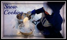 Pretend play snow cooking ~ My Nearest and Dearest