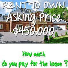 http://www.youcanbuyhouse.com/rent-to-own-450000/