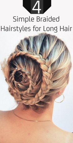 4 Simple Braided Hairstyles for Long Hair