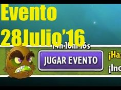 Plants vs Zombies 2 - Evento - Mision - 28cJulio'16 - GAMEPLAY IOS