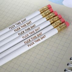 MATURE swear pencils. 6 six white pencils of irritation, and I give up attitude, to make you laugh.