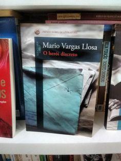 O herói discreto -Mario Vargas Llosa  https://www.dalianegra.com.br/o-heroi-discreto