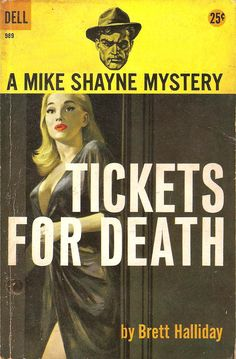 """box-o-paperbacks: """" Tickets For Death, 1958 """""""