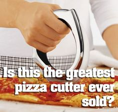 Is this the greatest pizza cutter ever sold?