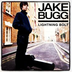 Jake Bugg. Just found this guy, and I'm loving his music style.