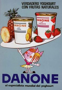 cartel danone Vintage Advertising Posters, Retro Advertising, Retro Ads, Vintage Advertisements, Vintage Posters, Pub Vintage, Vintage Ephemera, Vintage Food, Old Commercials