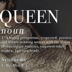 Definition of a Queen! True Quotes, Great Quotes, Motivational Quotes, Inspirational Quotes, Karma Quotes, Uplifting Quotes, Awesome Quotes, Definition Quotes, Strong Women Quotes