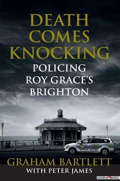 85 best favourite books images on pinterest book covers books to death comes knocking policing roy graces brighton graham bartlett with peter james tap fandeluxe