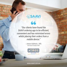"""SAAVI's Mobile Ordering System provides you with incredibly easy ordering that eliminates paper, errors, and the wasting of your precious time and money."" #saavi #success #passion #wednesday #fanaticalservice #transformingyourbusiness #foodordering #mobileordering #wholesale #growth #customers #sales #challenge #solution #Testimonials #Professional"