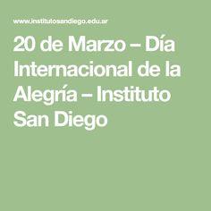 20 de Marzo – Día Internacional de la Alegría – Instituto San Diego