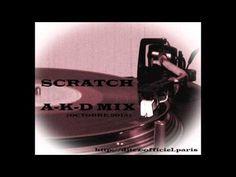 Scratch A-K-D-Mix par Dj Tèz (Oct 2015)