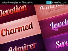 Valentine styles for Photoshop - collection consists of 6 Photoshop text effects, layer styles. They are glossy and sweet in red, purple, pink colors.  • *.ASL file, layered *.PSD file • Royalty-free license • you need to open these files Adobe Photoshop  - Download here: http://www.123creative.com/photoshop-add-ons-layer-styles-asl-files/651-6-valentine-styles-for-photoshop.html