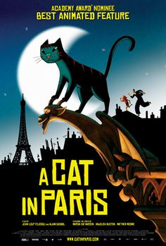 A Cat in Paris directed by Alain Gognol and Jean-Loup Felicioli, featuring the English voices of Marcia Gay Harden, Anjelica Huston, and Matthew Modine. Netflix Movies For Kids, Best Kid Movies, Movies Online, Good Movies, Movies And Tv Shows, Family Movies, Netflix Dvd, 2015 Movies, Cat Movie