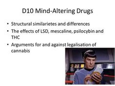 Mind-Altering Drugs Structural similarietes and differences The effects of LSD, mescaline, psilocybin and THC Arguments for and against legalisation. Lsd Effects, Sensory Stimulation, Different Feelings, Withdrawal Symptoms, Nasal Congestion, Greek Words, Blood Vessels, Over Dose