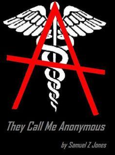 They Call Me Anonymous Samuel Z Jones