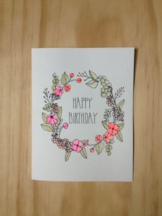 Floral Wreath Birthday Card by HartlandBrooklyn on Etsy, $4.50 Pretty Cards, Cute Cards, Diy Cards, Birthday Card Drawing, Birthday Card Design, Drawn Birthday Cards, Calligraphy Cards, Calligraphy Birthday Card, Hand Drawn Cards