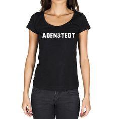 #Adenstedt #stadt #frau #tshirt #schwarz  Zeigen Sie Ihre Lieblingsstadt etwas Liebe! Kaufen Sie das T-Shirt jetzt -> https://www.teeshirtee.com/collections/women-german-cities-black/products/adenstedt-womens-short-sleeve-rounded-neck-t-shirt