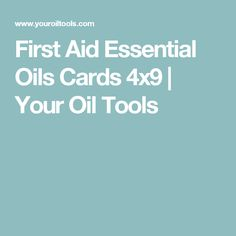 First Aid Essential Oils Cards 4x9 | Your Oil Tools