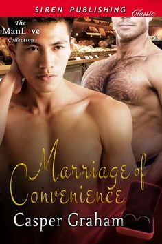 Marriage of Convenience by Casper Graham (Siren Publishing)