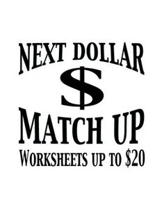 Next Dollar Up and Dollar Color-In Money Worksheets (speci