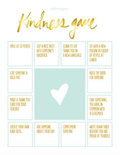 """The Kindness Game. Use this bingo-style """"Kindness Game"""" to encourage random acts of kindness in your classroom. This activity works with all ages, and can be a terrific complement to a unit for National Bullying Prevention Month (October). Kindness Projects, Kindness Activities, Teaching Kindness, Anti Bullying Activities, Leadership Activities, Team Building Activities, Sensory Activities, Winter Activities, Social Emotional Learning"""