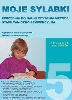 Moje sylabki - wczesna nauka czytania metodą symultaniczno-sekwencyjną. Zestaw 5 School, Speech Language Therapy, Literature, Schools