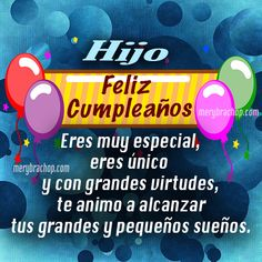 tarjeta-frases-cumpleanos-hijo Son Birthday Quotes, Happy Birthday Posters, Birthday Goals, Happy Birthday Gifts, Happy Birthday Messages, Happy Birthday Images, Happy Birthday Greetings Friends, Funny Phrases, Mother Quotes