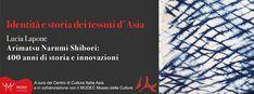 Lucia Lapone  textile designer: convegno Shibori, Textile Design, Textiles, Culture, Cloths, Textile Art