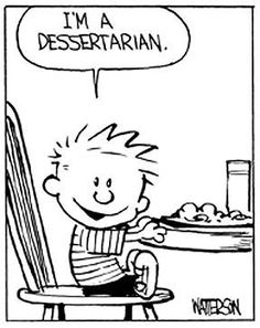 Calvin and Hobbes - Dessertarian Calvin And Hobbes Comics, Calvin And Hobbes Quotes, Comics Illustration, Memes, Bd Comics, Funny Cartoons, Ravenclaw, Hobbs, Just For Laughs