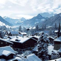 Gstaad, Switzerland - Take me there!