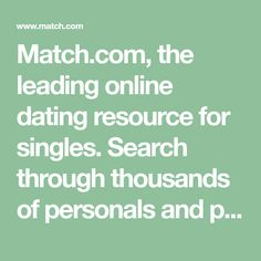 Find Singles with Match's Online Dating Personals Service : Match How To Better Yourself, How To Introduce Yourself, Community Show, Meeting Someone New, Local Singles, Friends With Benefits, Finding Love, Single Parenting, Quotes