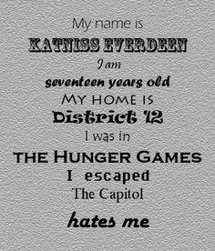 My name is Katniss Everdeen...