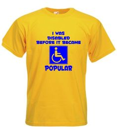 942230d1 I was Disabled before it became Popular funny disabled wheelchair t-shirt.  Disability ...