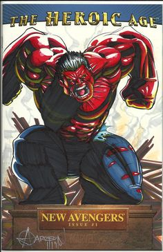the RED HULK on blank Marvel New AVENGERS Cover. Pen & Ink, Watercolor, Colored Pencil, White HiLiter -andy