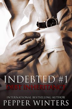 Excerpt & Giveaway for Debt Inheritance by Pepper Winters FREE FOR THIS WEEK ONLY! Blitz-Wide Giveaway (INT): A signed paperback from any of the Indebted Series books. Two signed swag packs Three ebooks from any of Pepper's work Ends Feb Good Books, Books To Read, My Books, Romance Authors, Romance Books, Amor Romance, Love Book, Book 1, Saga