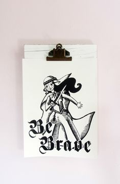 Be Brave Art Print: Silkscreen Printed Hanging Art #MorganleFay #BeBrave #Feminist #WomenPower #Enchantress #queen #Avalon #MorgaineleFey #sorceress #morganthefairy #organic #mushpamensa #shepersisted Morgan Le Fay, Silk Screen Printing, Recycle Plastic Bottles, Hanging Art, Powerful Women, Brave, Organic, Queen, Art Prints