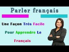 méthode pour parler français couramment : 150 dialogues en français facile - YouTube