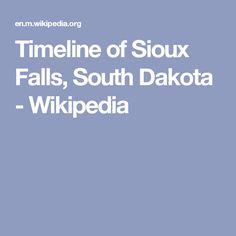 Timeline of Sioux Falls, South Dakota - Wikipedia