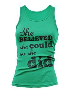 She Believed She Could So She Did - Tank Top - S-2XL - 9 Colors