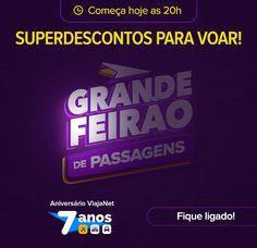 Começa às 20h: GRANDE FEIRÃO VIAJANET! Fique ligado! :: Jacytan Melo Passagens
