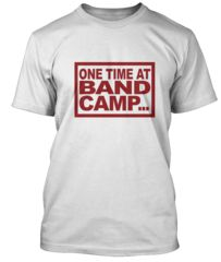 42c0ff9c BathroomWall T-shirts - American Pie inspired One Time In Band Camp #tshirt  Teen