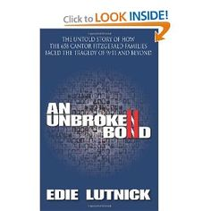 An Unbroken Bond: The Untold Story of How the 658 Cantor Fitzgerald Families Faced the Tragedy of 9/11 and Beyond [Paperback]